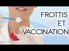 Embedded thumbnail for Le frottis et la vaccination anti-HPV